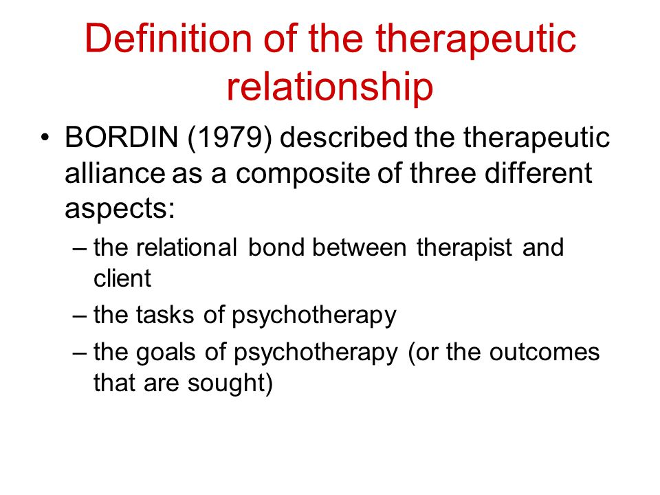 Definition of the therapeutic relationship