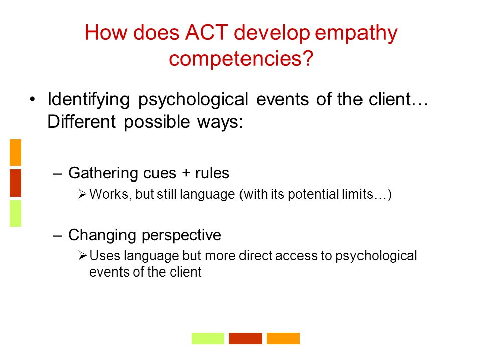 How does ACT develop empathy competencies