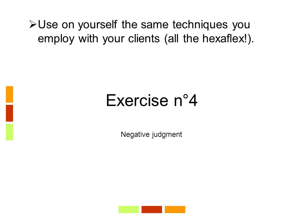 Exercise n°4 Negative judgment