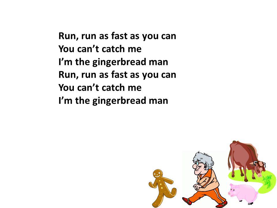 Run, run as fast as you can