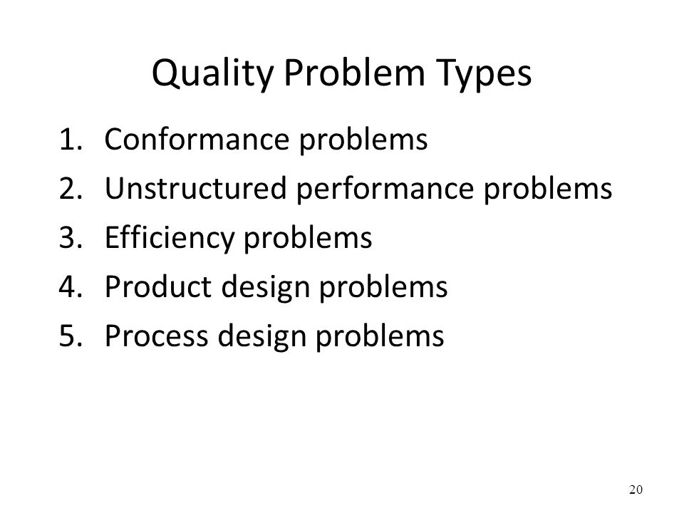 Quality Problem Types Conformance problems