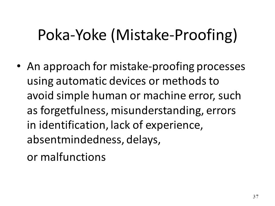 Poka-Yoke (Mistake-Proofing)
