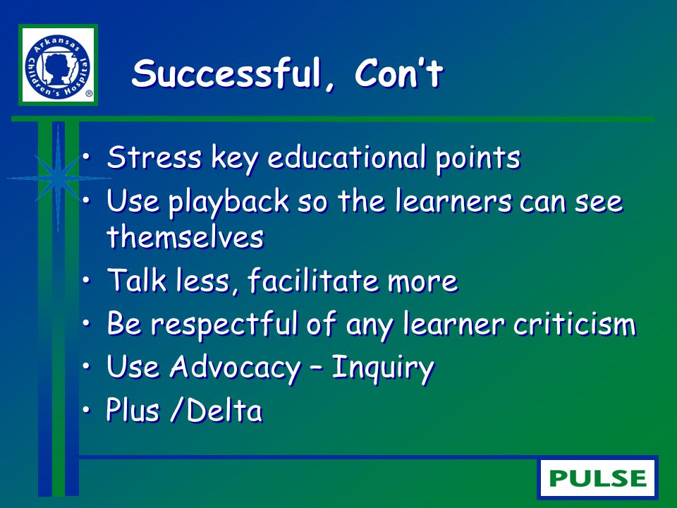 Successful, Con't Stress key educational points
