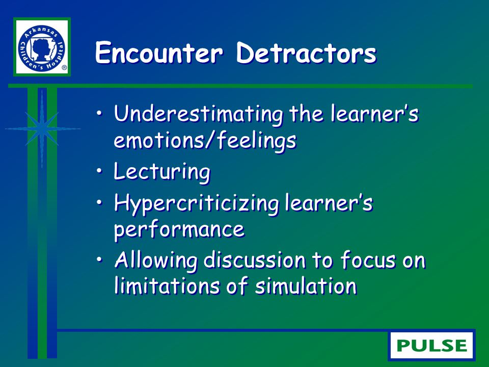Encounter Detractors Underestimating the learner's emotions/feelings