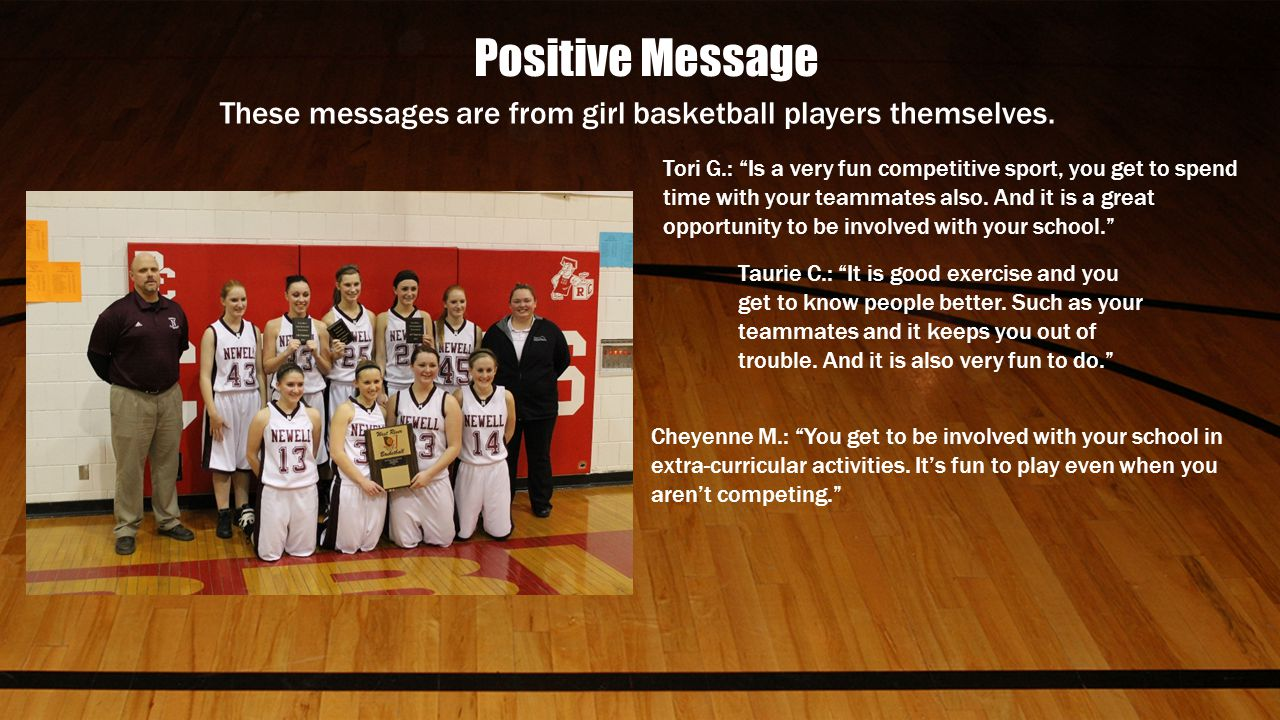 These messages are from girl basketball players themselves.