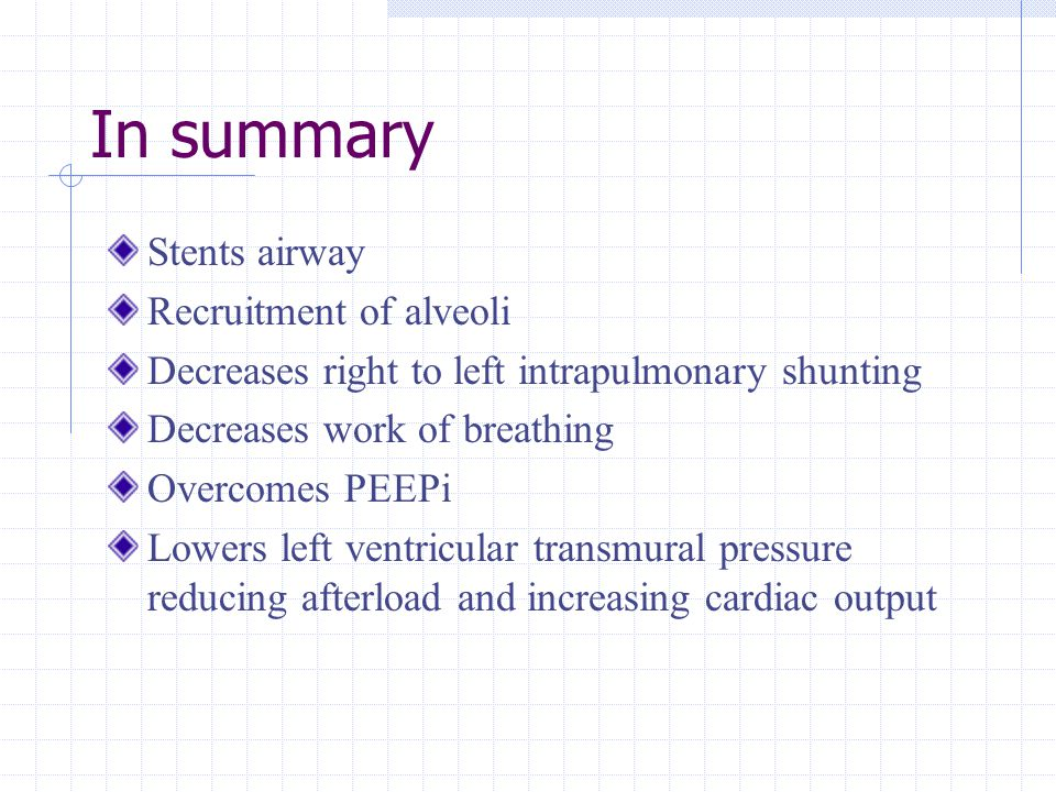 In summary Stents airway Recruitment of alveoli