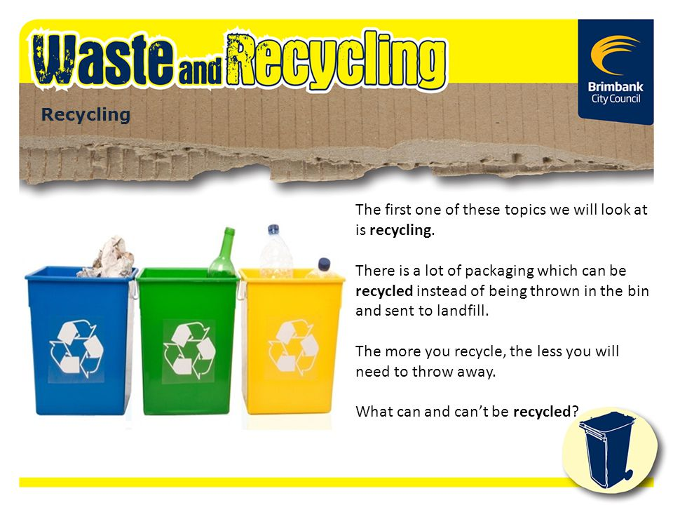 The first one of these topics we will look at is recycling.