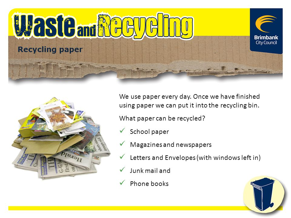 What paper can be recycled School paper Magazines and newspapers