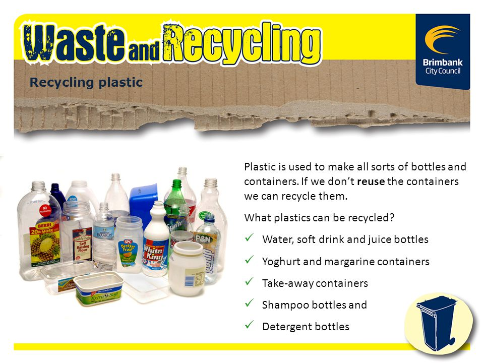 What plastics can be recycled Water, soft drink and juice bottles