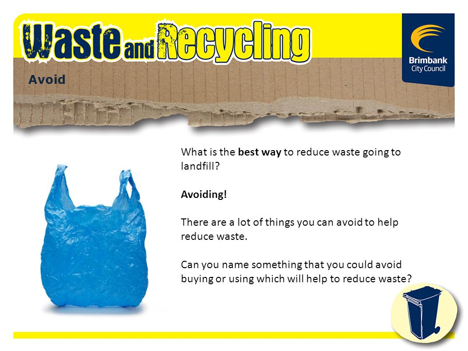 What is the best way to reduce waste going to landfill