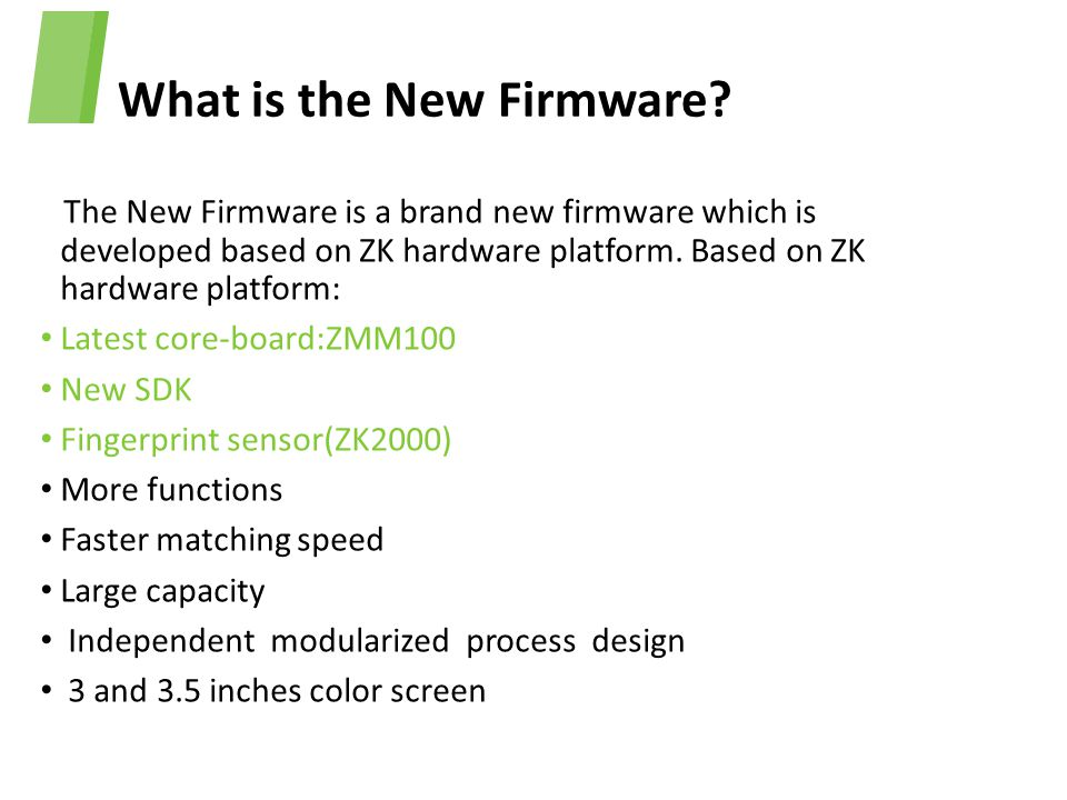 What is the New Firmware