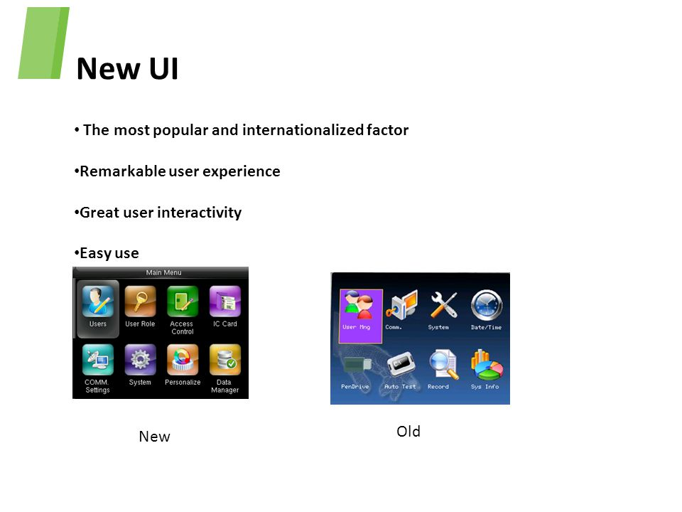 New UI The most popular and internationalized factor