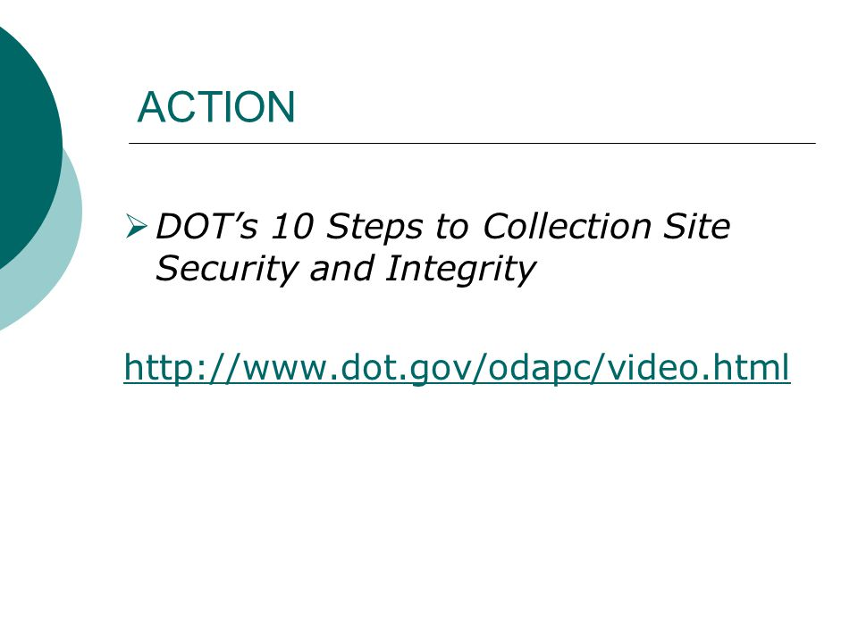 ACTION DOT's 10 Steps to Collection Site Security and Integrity