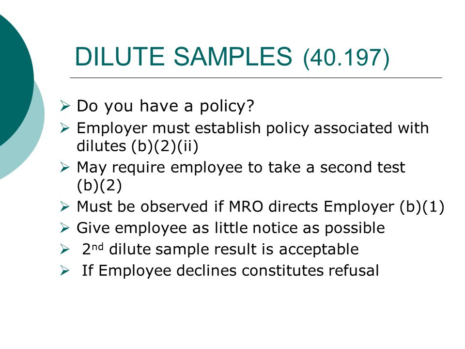 DILUTE SAMPLES (40.197) Do you have a policy