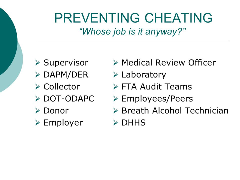PREVENTING CHEATING Whose job is it anyway