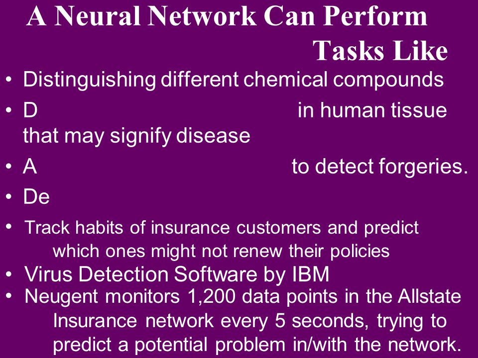 A Neural Network Can Perform Tasks Like