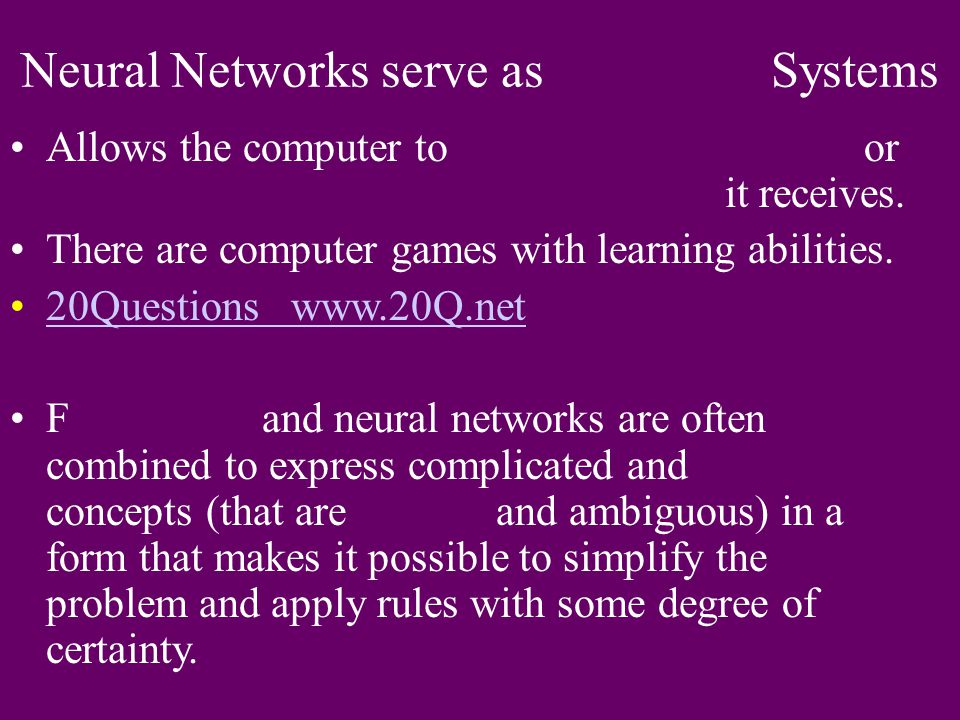 Neural Networks serve as Systems