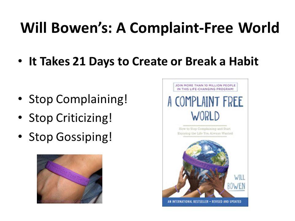 Will Bowen's: A Complaint-Free World