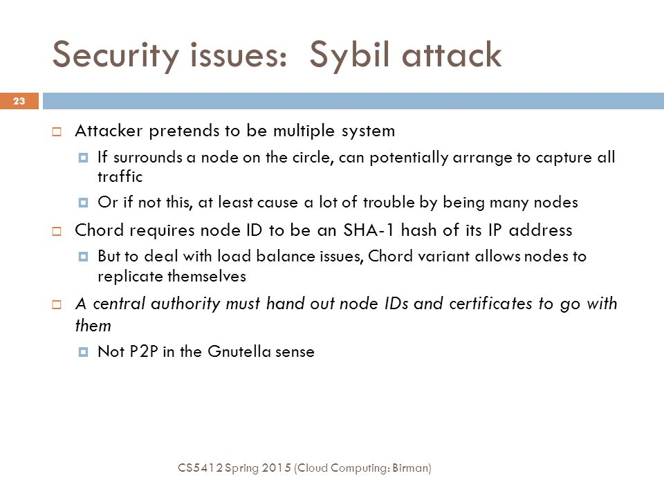 Security issues: Sybil attack