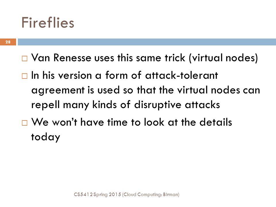 Fireflies Van Renesse uses this same trick (virtual nodes)