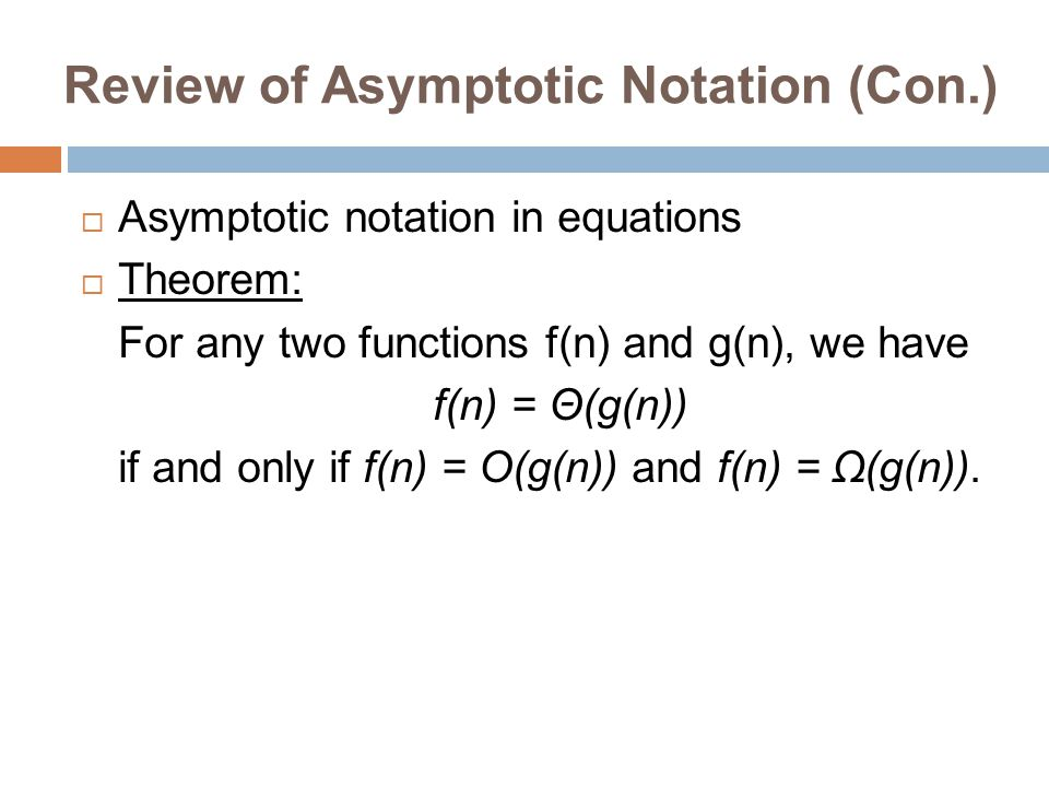 Review of Asymptotic Notation (Con.)