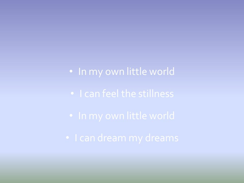 I can feel the stillness