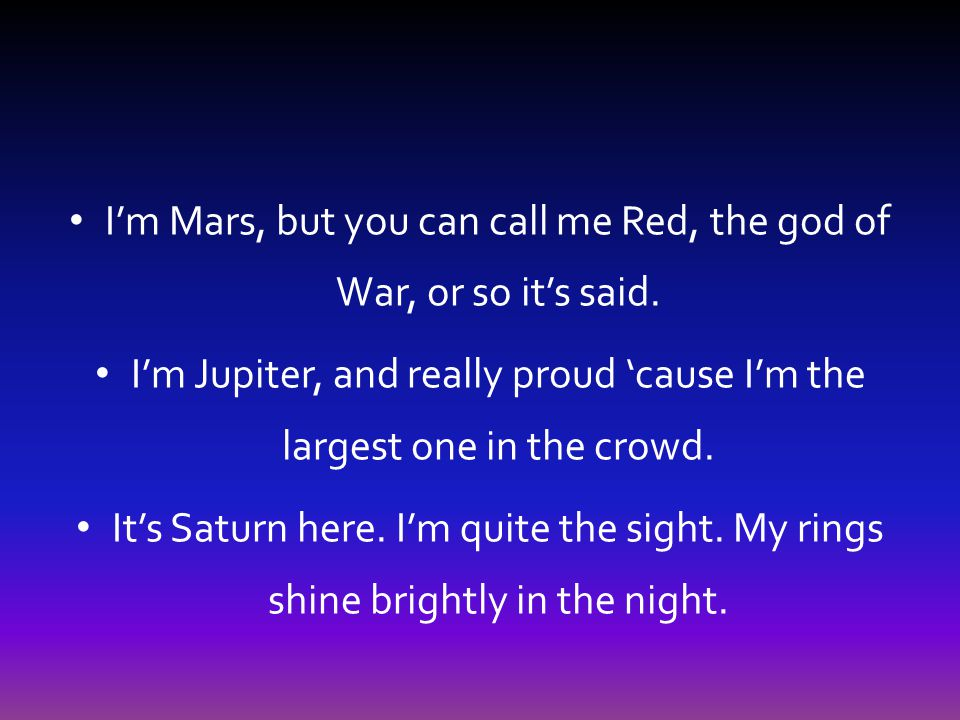 I'm Mars, but you can call me Red, the god of War, or so it's said.