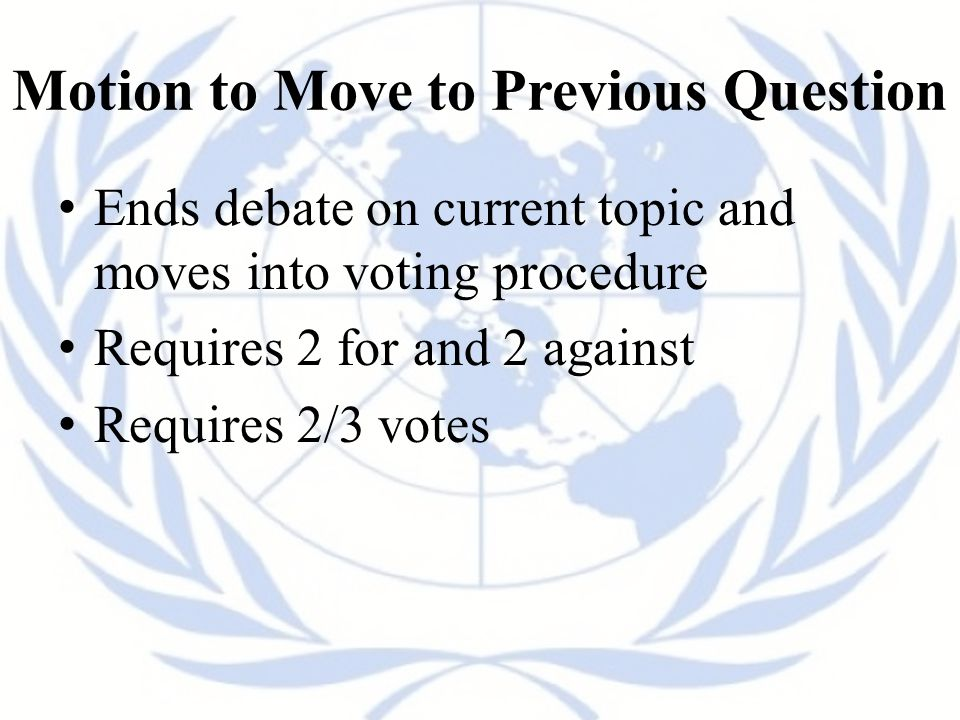 Motion to Move to Previous Question