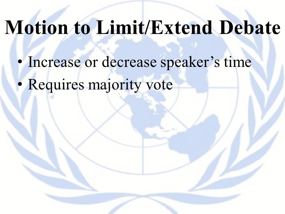 Motion to Limit/Extend Debate