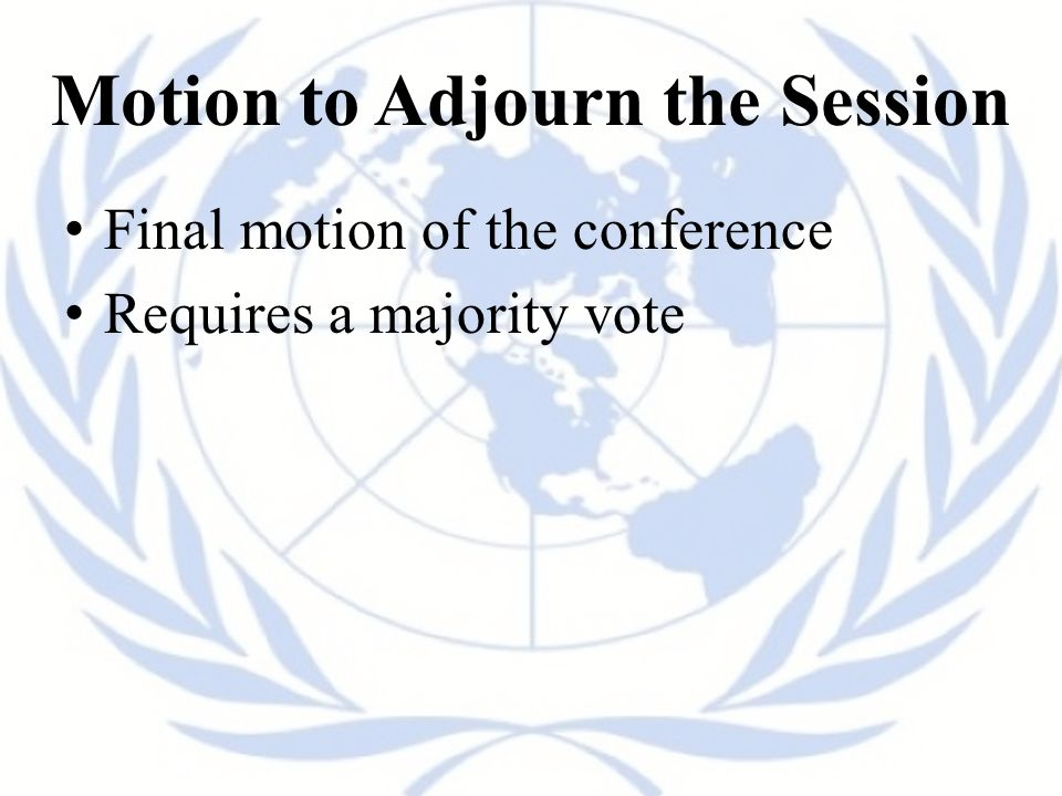 Motion to Adjourn the Session