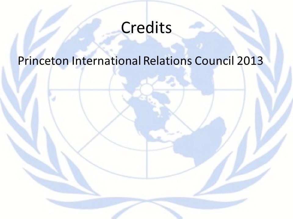 Credits Princeton International Relations Council 2013