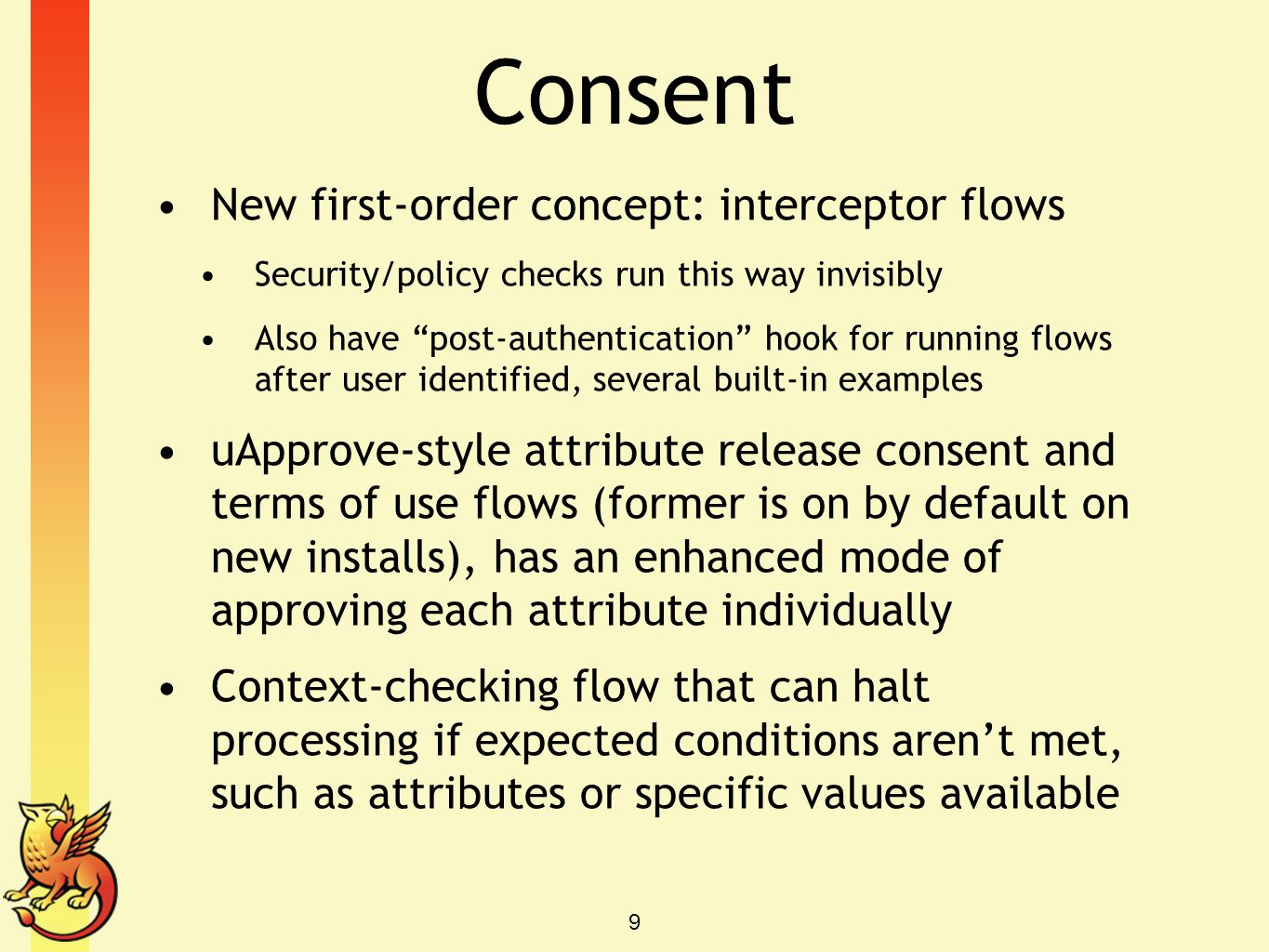 Consent New first-order concept: interceptor flows