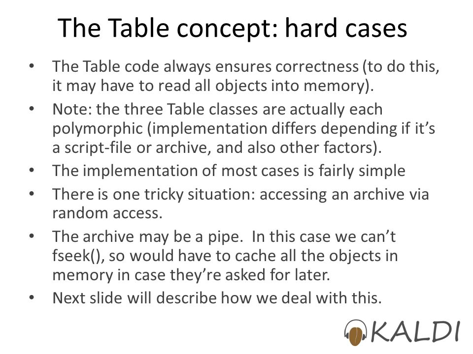 The Table concept: hard cases