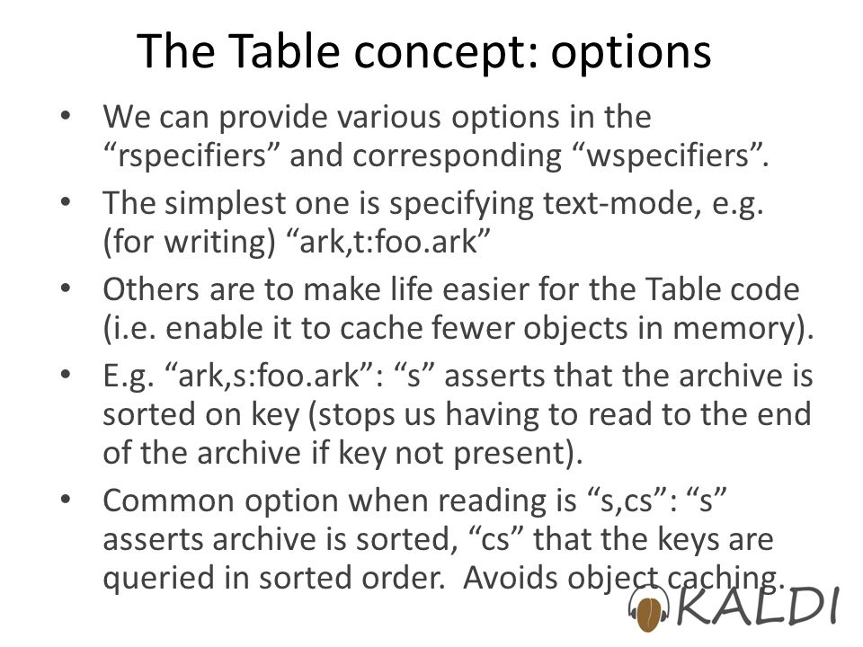 The Table concept: options