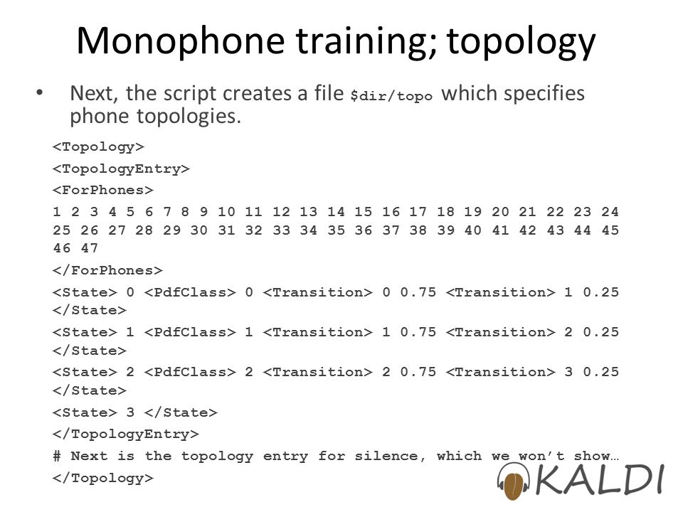 Monophone training; topology