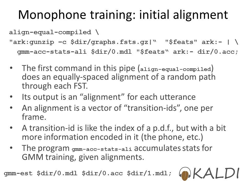 Monophone training: initial alignment