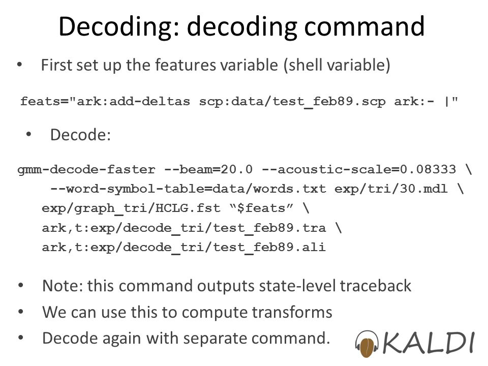 Decoding: decoding command