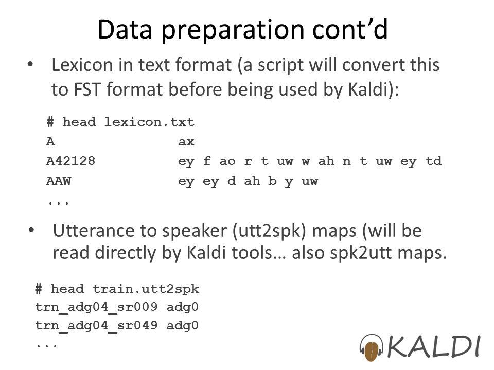 Data preparation cont'd