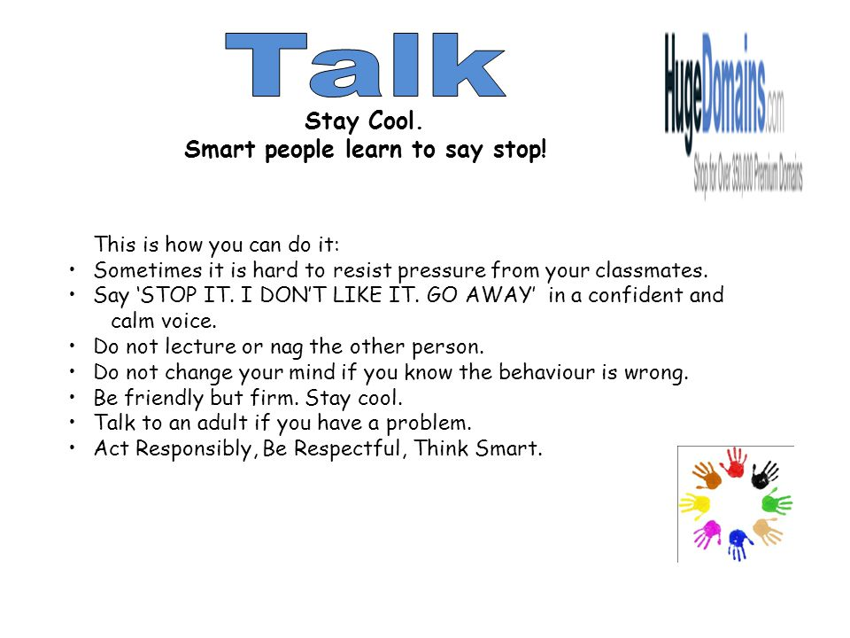 Smart people learn to say stop!