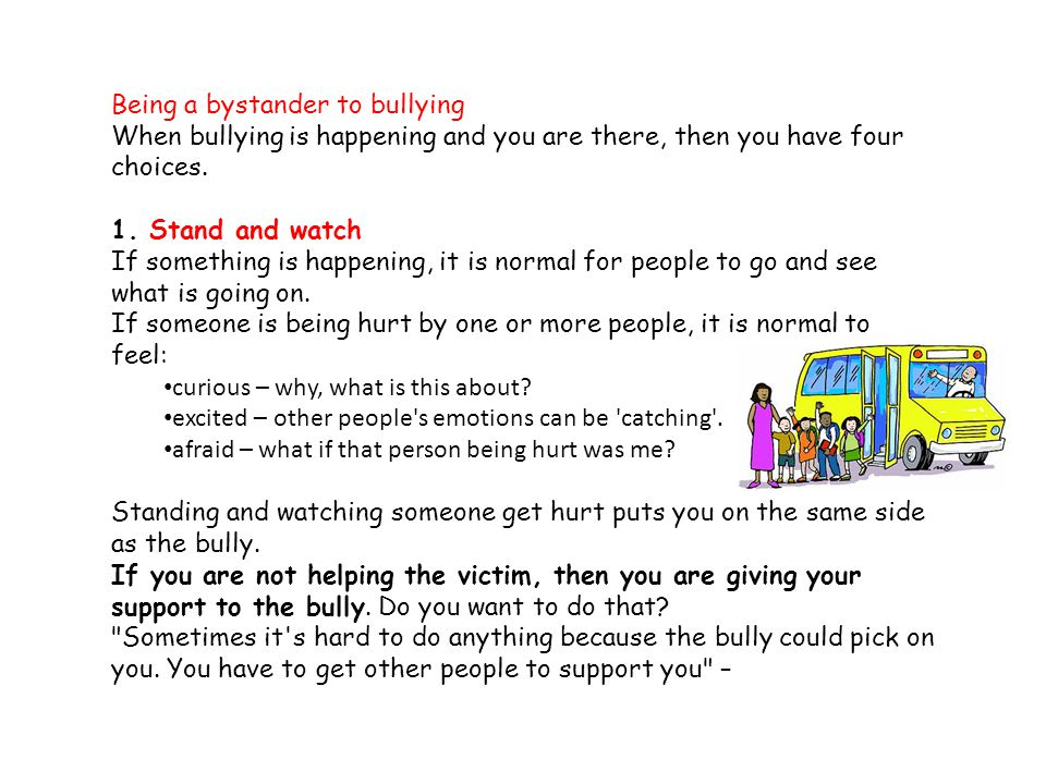 Being a bystander to bullying