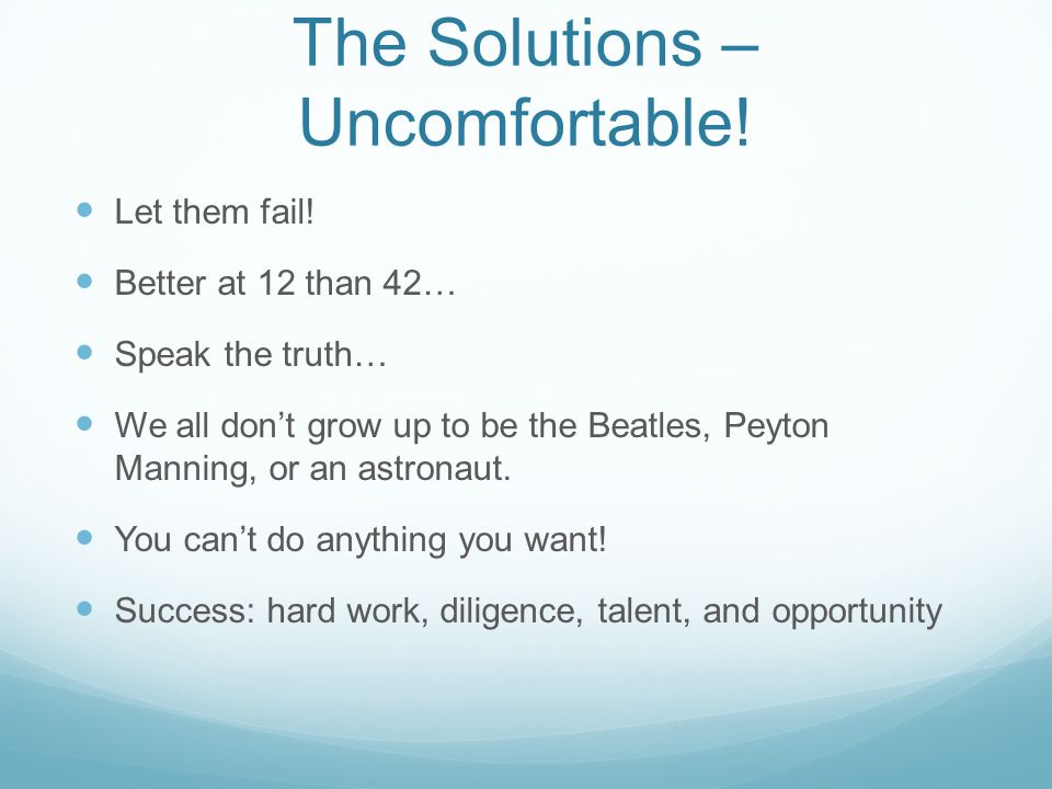 The Solutions – Uncomfortable!