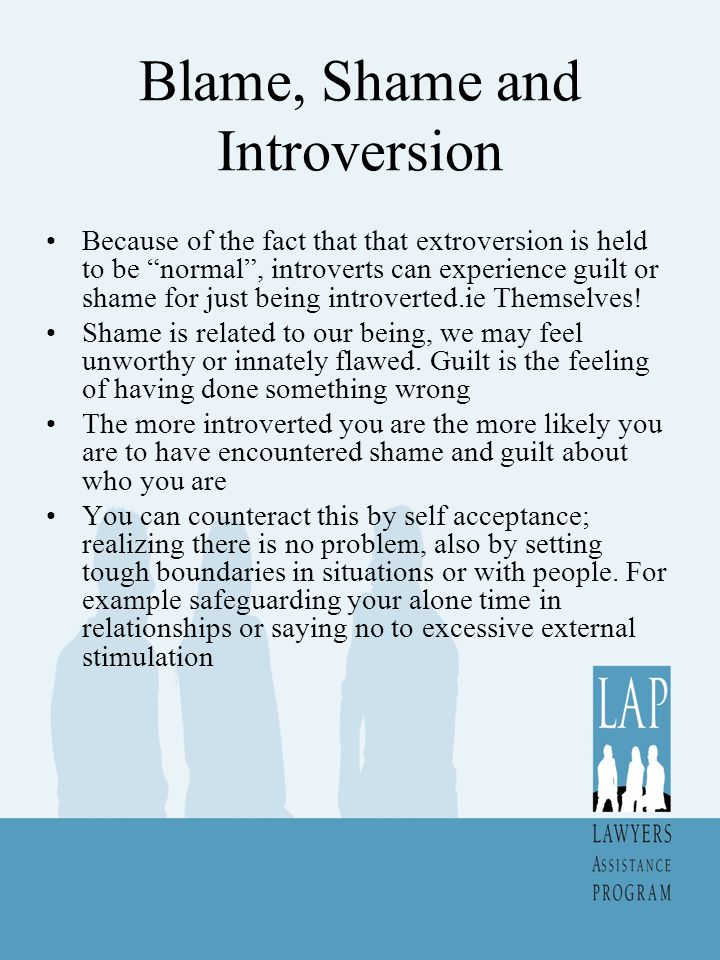 Blame, Shame and Introversion