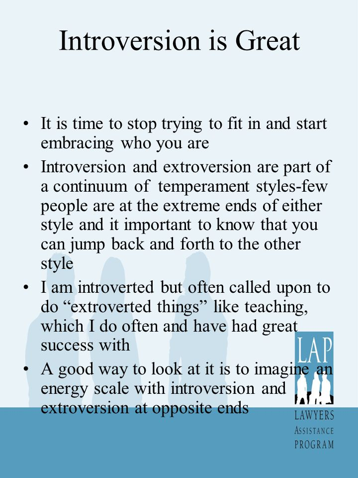 Introversion is Great It is time to stop trying to fit in and start embracing who you are.