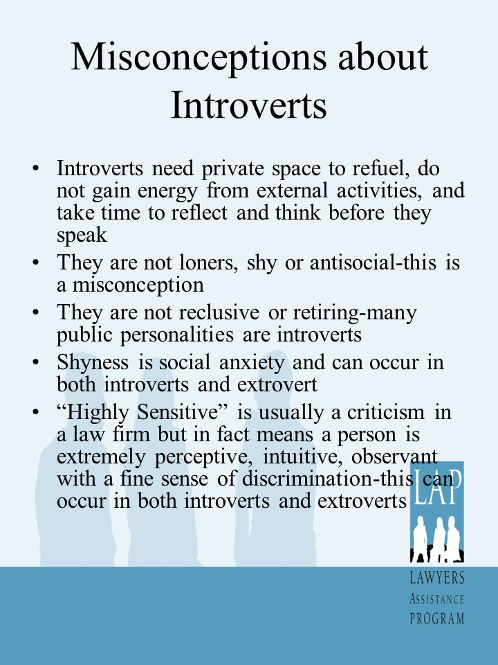 Misconceptions about Introverts