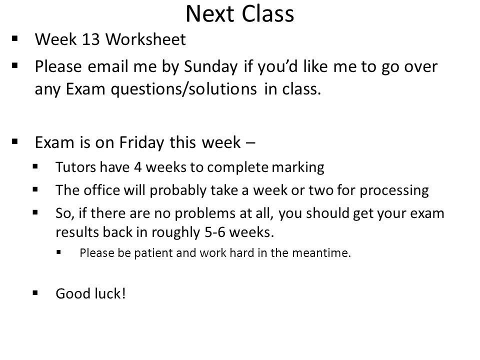 Next Class Week 13 Worksheet