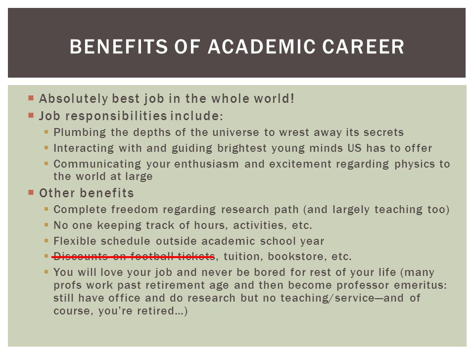 Benefits of Academic Career