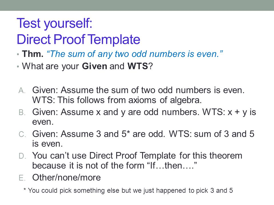 Test yourself: Direct Proof Template