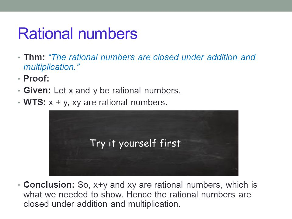 Rational numbers Try it yourself first