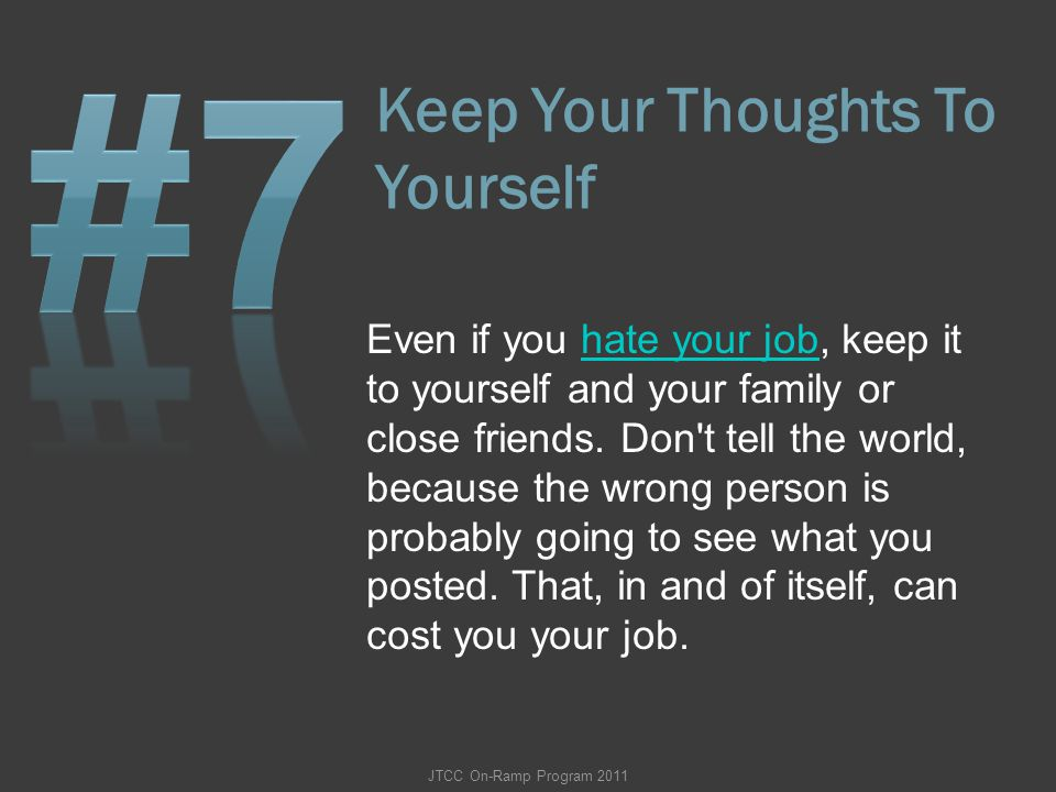 Keep Your Thoughts To Yourself