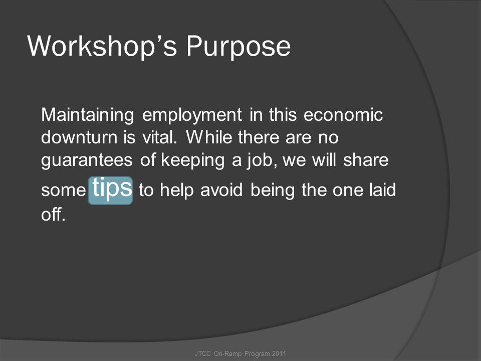 Workshop's Purpose